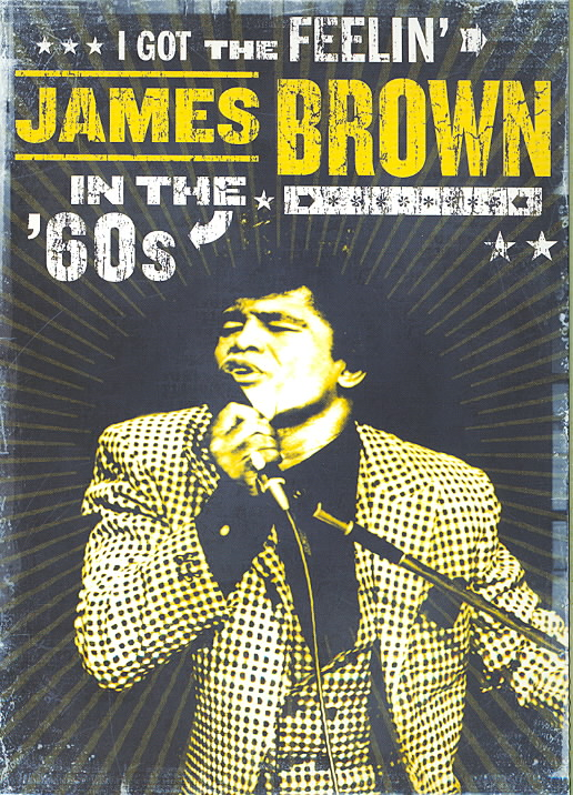 I GOT THE FEELIN:JAMES BROWN IN THE 6 BY BROWN,JAMES (DVD)