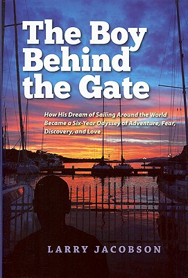 The Boy Behind the Gate By Jacobson, Larry